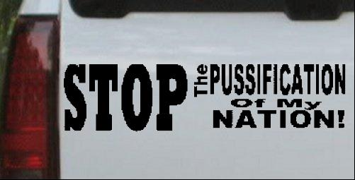 Pussification Of My Nation America Decal