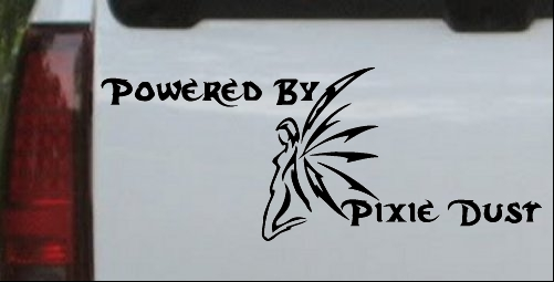 Powered By Pixie Dust Decal
