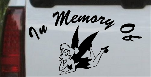 In Memory Of Tinkerbell Decal