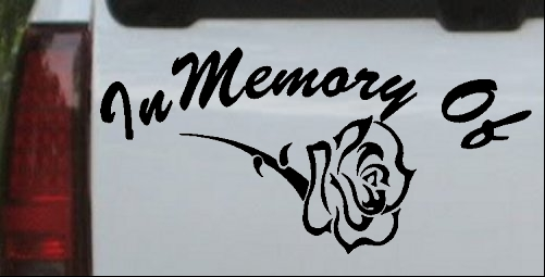 In Memory Of Rose Decal