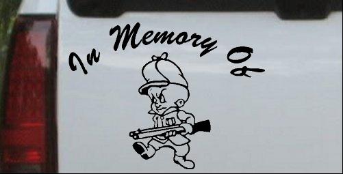 In Memory Of Elmer Fudd Decal