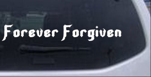 Forever Forgiven Christian Decal Christian car-window-decals-stickers