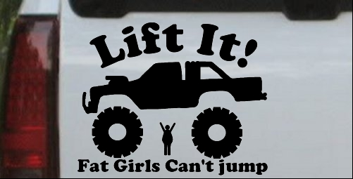Lift It Fat Girls Cant Jump Truck Off Road