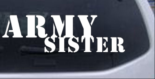 Army Sister Military car-window-decals-stickers