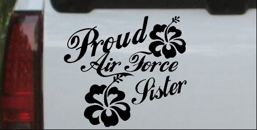 Proud Air Force Sister Hibiscus Flowers