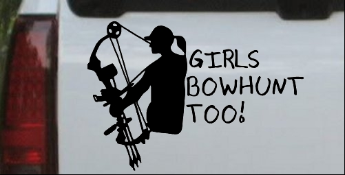 Girls Bow Hunt Too