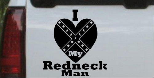 I Love my Redneck Man