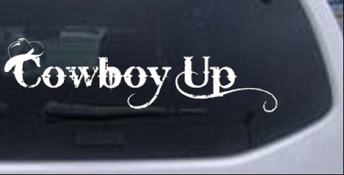 Cowboy Up With Hat Car Or Truck Window Decal Sticker Rad Dezigns - Window decal sticker