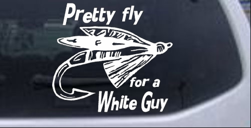 Pretty Fly For A White Guy Car Or Truck Window Decal Sticker Rad - Car window decal stickers for guys