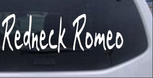 Redneck Romeo Bailey Car Or Truck Window Laptop Decal Sticker EBay - Redneck window decals for trucks