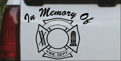 In Memory Of Fire Fighters Badge