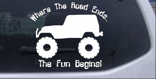Where The Road Ends The Fun Begins Jeep Off Road car-window-decals-stickers