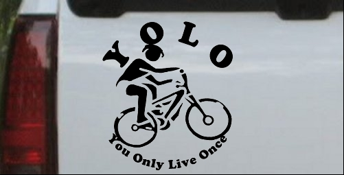 YOLO You Only Live Once Mountain Biker