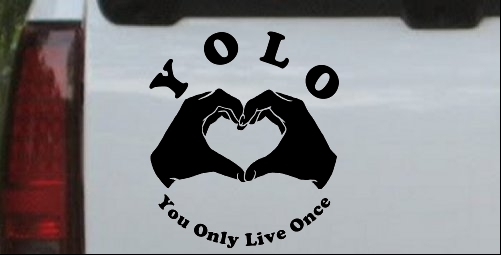 YOLO You Only Live Once Heart Hands