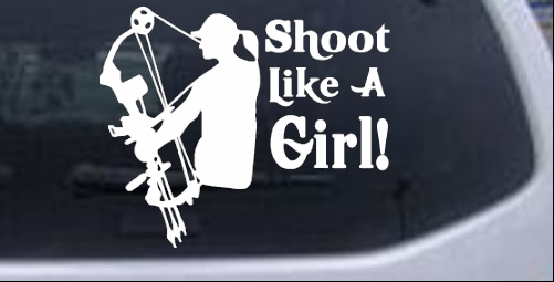 Shoot Like A Girl Bow Hunter Car Or Truck Window Laptop Decal - Bow hunting decals for trucks