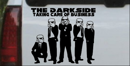 The Dark Side Taking Care Of Business
