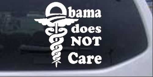 Obama Does NOT Care Political car-window-decals-stickers