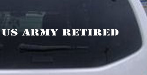 US Army Retired Text Military car-window-decals-stickers