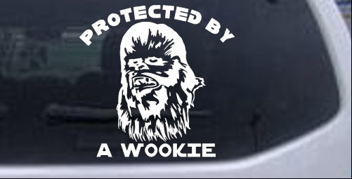 Star Wars Protected By A Wookie Sci Fi car-window-decals-stickers