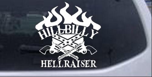 Hillbilly Hellraiser Country Redneck Car Or Truck Window Laptop - Redneck window decals for trucks