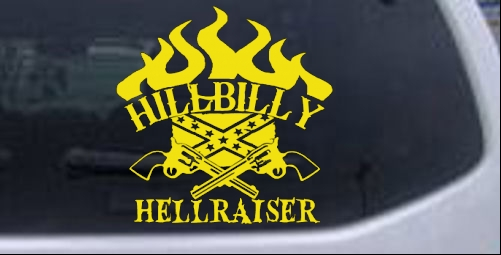 Hillbilly Hellraiser Car Or Truck Window Laptop Decal