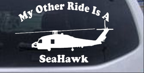 My Other Ride Is A SeaHawk Military car-window-decals-stickers