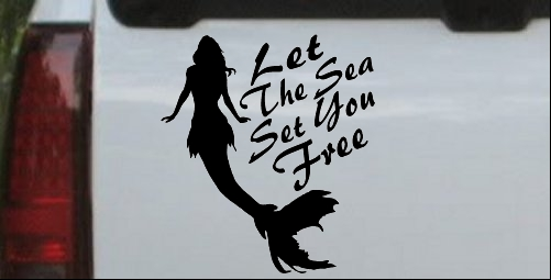 Let The Sea Set You Free Mermaid