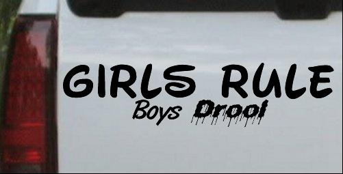 Girls Rule Boys Drool text