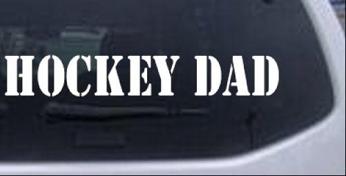 Hockey Dad Sports car-window-decals-stickers