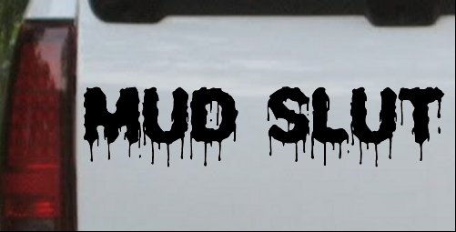 Mud Slut Horizontally