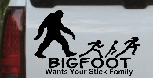 Bigfoot Wants Your Stick Family