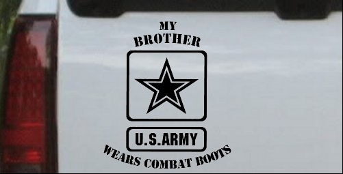 My Brother Wears Combat Boots Army