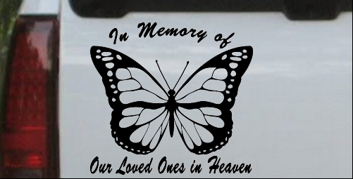 In Memory Of Our Loved Ones In Heaven Butterfly
