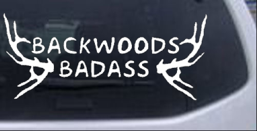 Backwoods Badass Car Or Truck Window Decal Sticker Rad Dezigns - Badass decals for trucks