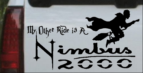 My Other Ride Is a Nimbus 2000 Harry Potter Broom