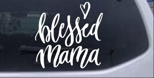 Blessed Mama with Heart Girlie car-window-decals-stickers