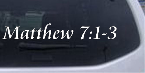 Matthew 7 Judge Not That Ye Be Not Judged Christian car-window-decals-stickers