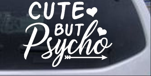 Cute But Psycho Hearts and Arrow Girlie car-window-decals-stickers