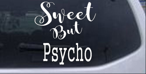 Sweet But Psycho Girlie car-window-decals-stickers