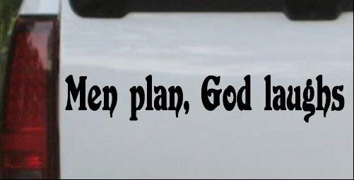 Men Plan God Laughs