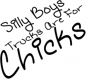 Silly Boys Trucks Are For Chicks Off Road car-window-decals-stickers