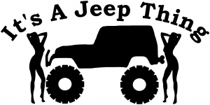 Its A Jeep Thing With Girls