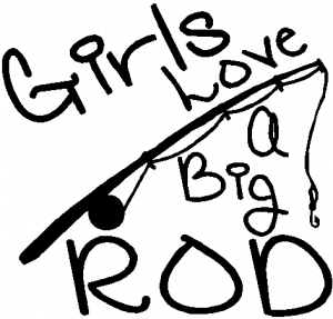 Funny Fishing Girls Love A Big Rod