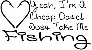 Cheap Date Take me Fishing Girls Hunting And Fishing car-window-decals-stickers