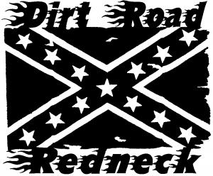 Dirt Road Redneck Rebel Flag
