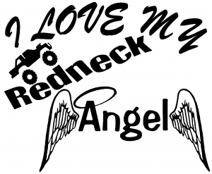 I Love My Redneck Angel With Truck Car Or Truck Window Decal - Redneck truck decals