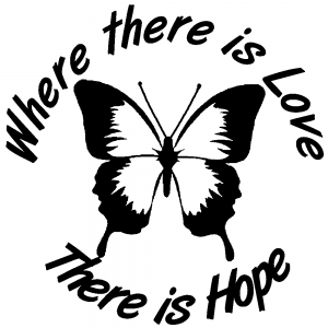 Where There Is Love There Is Hope Butterfly