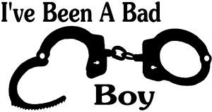 Ive Been A Bad Boy Handcuffs