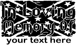 In Loving Memory Of Rebel Flag Car Or Truck Window Decal Sticker - Window decals in memory of