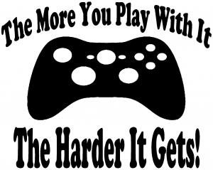 The More You Play With It XBox Video Games